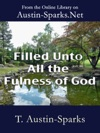 Filled Unto All The Fulness Of God