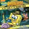 SpongeBob DetectivePants In The Case Of The Ruined Sign SpongeBob SquarePants