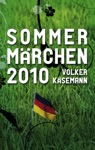 Sommermrchen 2010