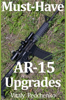 Vitaly Pedchenko - Must Have AR-15 Upgrades artwork