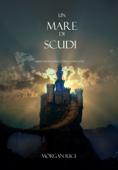 Un mare di scudi (Libro #10 in l'anello dello stregone)