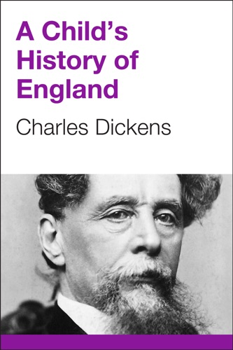 Charles Dickens - A Child's History of England