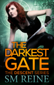 The Darkest Gate (The Descent Series, #2)