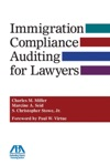 Immigration Compliance Auditing For Lawyers