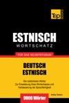 Deutsch-Estnischer Wortschatz Fr Das Selbststudium 9000 Wrter
