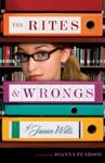 The Rites  Wrongs Of Janice Wills