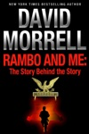 Rambo And Me The Story Behind The Story An Essay The David Morrell Cultural Icon Series