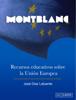 José Díaz Lafuente - Montblanc, recursos educativos sobre la Unión Europea ilustración
