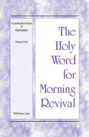The Holy Word for Morning Revival - Crystallization-Study of Genesis, Volume 1 PDF Download