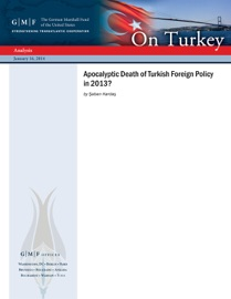 Download of Apocalyptic Death of Turkish Foreign Policy in 2013? PDF eBook