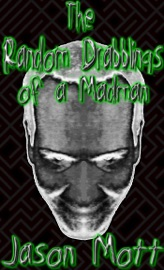 The Random Drabblings of a Madman PDF Download