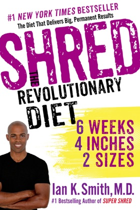 Shred: The Revolutionary Diet book cover