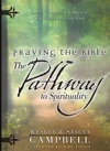 Praying The Bible The Pathway To Spirituality