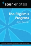 The Pilgrims Progress SparkNotes Literature Guide