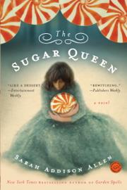 The Sugar Queen - Sarah Addison Allen book summary