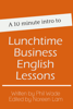 Phil Wade - A 10 minute intro to Lunchtime Business English Lessons artwork