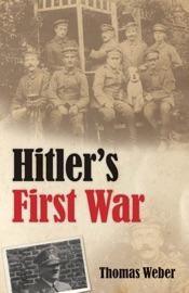 HITLERS FIRST WAR