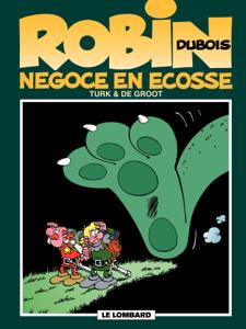Robin Dubois – tome 10 - Négoce en Ecosse La couverture du livre martien