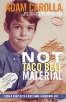 Adam Carolla - Not Taco Bell Material artwork