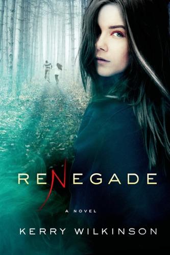 Kerry Wilkinson - Renegade