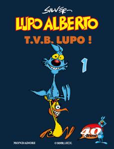Lupo Alberto. T.V.B. lupo! (1) Libro Cover