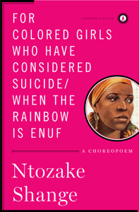 For Colored Girls Who Have Considered suicide / When the Rainbow Is Enuf Summary