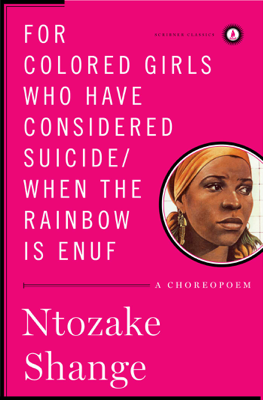 For Colored Girls Who Have Considered suicide / When the Rainbow Is Enuf - Ntozake Shange book