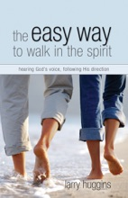 Easy Way To Walk In The Spirit