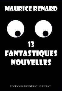 13 fantastiques nouvelles da Maurice Renard