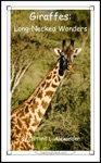 Giraffes Long-Necked Wonders