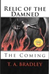 Relic Of The Damned The Coming