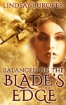 Balanced On The Blades Edge