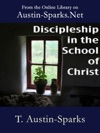 Discipleship In The School Of Christ