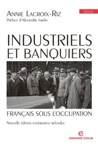 Industriels et banquiers français sous l'Occupation La couverture du livre martien