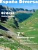 España Diversa-7 Caminando por la Senda de los Cazadores, de Mondicieto a Góriz y desde el aparcamiento a la Cola de Caballo, del Parque Nacional de Ordesa y Monte Perdido