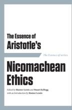 The Essence Of Aristotle's Nicomachean Ethics