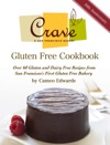 Crave A San Francisco Bakery Gluten Free Cookbook