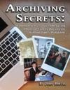 Archiving Secrets