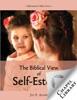 The Biblical View Of Self-Esteem