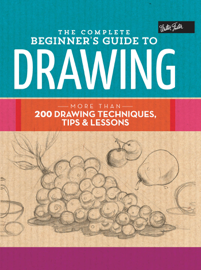 The Complete Beginner's Guide to Drawing book