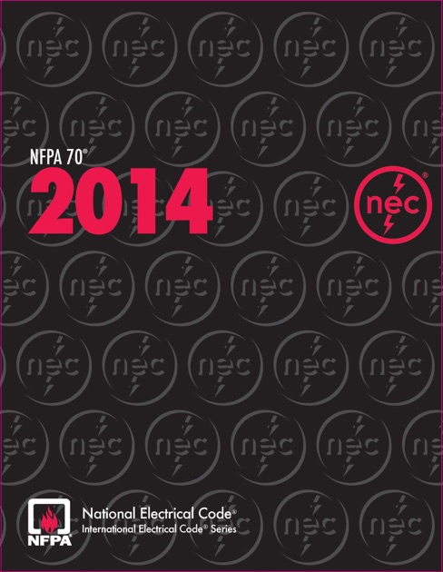 Aws 704 Series: NFPA 70®, National Electrical Code® (NEC®), 2014 Edition