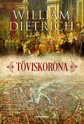 William Dietrich - Töviskorona