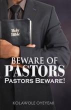 Beware of Pastors