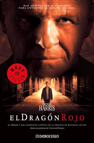 El dragón rojo (Hannibal Lecter 1)