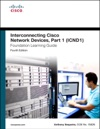 Interconnecting Cisco Network Devices Part 1 ICND1 Foundation Learning Guide 4e