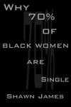 Why 70 Percent Of Black Women Are Single