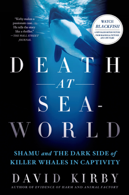 Death at SeaWorld - David Kirby book