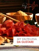 My Valtellina da gustare