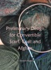 Preliminary Design for Convertible Scarf, Coat and Afghan