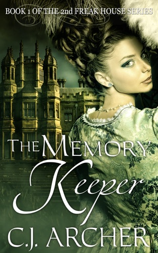 C.J. Archer - The Memory Keeper